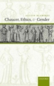 Ebook in inglese Chaucer, Ethics, and Gender Blamires, Alcuin