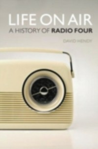 Ebook in inglese Life On Air A History of Radio Four -, -