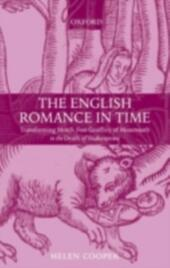 English Romance in Time: Transforming Motifs from Geoffrey of Monmouth to the Death of Shakespeare