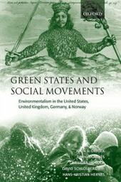 Green States and Social Movements: Environmentalism in the United States, United Kingdom, Germany, and Norway