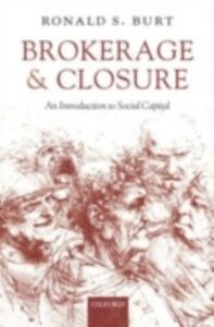 Ebook in inglese Brokerage and Closure: An Introduction to Social Capital Burt, Ronald S.