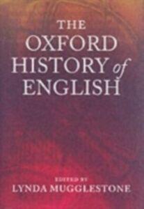 Foto Cover di Oxford History of English, Ebook inglese di MUGGLESTONE LYNDA, edito da Oxford University Press