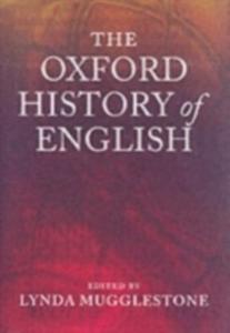 Ebook in inglese Oxford History of English LYNDA, MUGGLESTONE