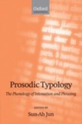 Prosodic Typology: The Phonology of Intonation and Phrasing