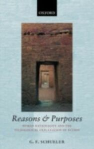 Foto Cover di Reasons and Purposes: Human Rationality and the Teleological Explanation of Action, Ebook inglese di G. F. Schueler, edito da Clarendon Press