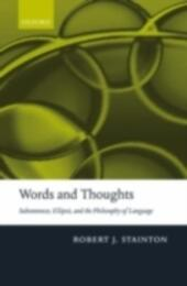 Words and Thoughts: Subsentences, Ellipsis, and the Philosophy of Language