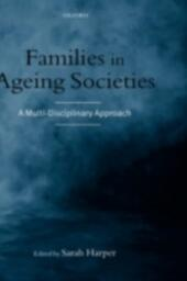 Families in Ageing Societies: A Multi-Disciplinary Approach