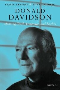 Ebook in inglese Donald Davidson: Meaning, Truth, Language, and Reality Lepore, Ernie , Ludwig, Kirk