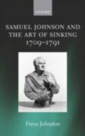 Samuel Johnson and the Art of Sinking 1709-1791