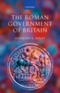 Ebook in inglese Roman Government of Britain Birley, Anthony R.