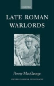 Ebook in inglese Late Roman Warlords MacGeorge, Penny