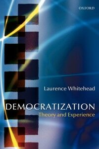 Ebook in inglese Democratization Theory and Experience LAURENCE, WHITEHEAD