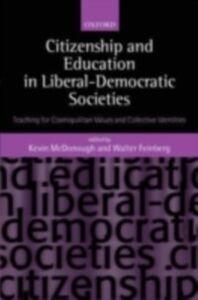 Foto Cover di Citizenship and Education in Liberal-Democratic Societies: Teaching for Cosmopolitan Values and Collective Identities, Ebook inglese di  edito da OUP Oxford