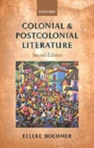 Foto Cover di Colonial and Postcolonial Literature: Migrant Metaphors, Ebook inglese di Elleke Boehmer, edito da OUP Oxford