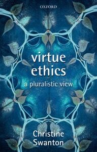 Ebook in inglese Virtue Ethics: A Pluralistic View Swanton, Christine
