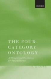 Four-Category Ontology: A Metaphysical Foundation for Natural Science