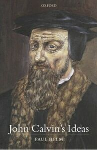 Foto Cover di John Calvin's Ideas, Ebook inglese di Paul Helm, edito da OUP Oxford