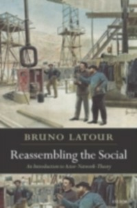 Ebook in inglese Reassembling the Social: An Introduction to Actor-Network-Theory Latour, Bruno