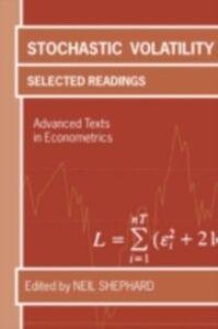 Ebook in inglese Stochastic Volatility Selected Readings NEIL, SHEPHARD