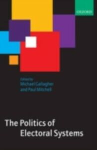 Ebook in inglese Politics of Electoral Systems -, -