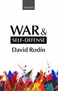 Foto Cover di War and Self-Defense, Ebook inglese di David Rodin, edito da OUP Oxford