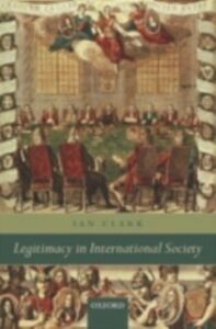 Ebook in inglese Legitimacy in International Society Clark, Ian
