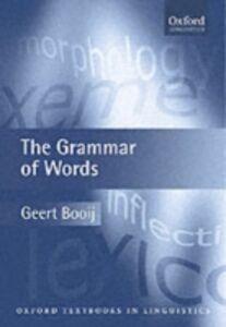 Ebook in inglese Grammar of Words GEERT, BOOIJ