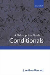 Ebook in inglese Philosophical Guide to Conditionals JONATHAN, BENNETT