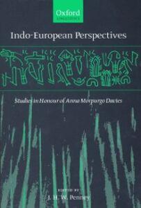 Ebook in inglese Indo-European Perspectives: Studies In Honour of Anna Morpurgo Davies -, -