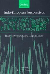 Indo-European Perspectives: Studies In Honour of Anna Morpurgo Davies