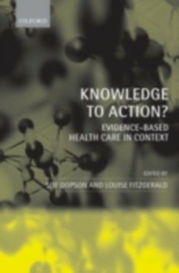 Ebook in inglese Knowledge to Action?: Evidence-Based Health Care in Context Dopson, Sue , Fitzgerald, Louise