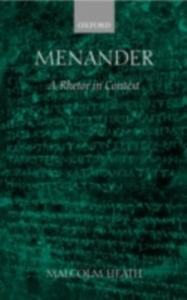 Ebook in inglese Menander: A Rhetor in Context Heath, Malcolm
