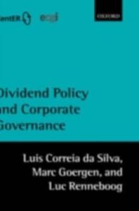 Ebook in inglese Dividend Policy and Corporate Governance Correia da Silva, Luis , Goergen, Marc , Renneboog, Luc