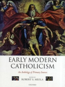 Ebook in inglese Early Modern Catholicism: An Anthology of Primary Sources -, -