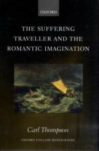 Ebook in inglese Suffering Traveller and the Romantic Imagination Thompson, Carl
