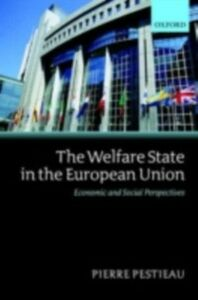 Ebook in inglese Welfare State in the European Union: Economic and Social Perspectives Pestieau, Pierre