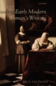 Ebook in inglese Reading Early Modern Women's Writing Salzman, Paul