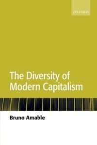 Foto Cover di Diversity of Modern Capitalism, Ebook inglese di Bruno Amable, edito da OUP Oxford