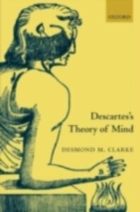 Ebook in inglese Descartes's Theory of Mind Clarke, Desmond