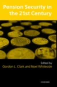 Ebook in inglese Pension Security in the 21st Century: Redrawing the Public-Private Debate -, -