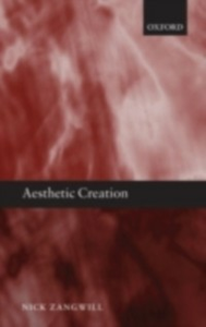 Ebook in inglese Aesthetic Creation Zangwill, Nick