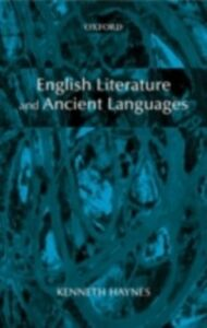 Ebook in inglese English Literature and Ancient Languages Haynes, Kenneth