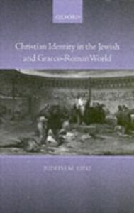 Ebook in inglese Christian Identity in the Jewish and Graeco-Roman World Lieu, Judith