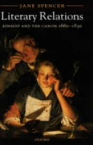 Ebook in inglese Literary Relations: Kinship and the Canon 1660-1830 Spencer, Jane