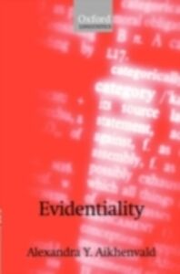 Ebook in inglese Evidentiality Aikhenvald, Alexandra Y.