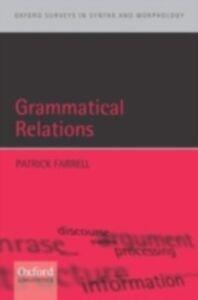 Ebook in inglese Grammatical Relations Farrell, Patrick