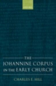 Ebook in inglese Johannine Corpus in the Early Church Hill, Charles E.