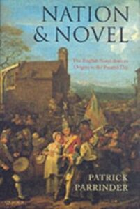 Foto Cover di Nation and Novel: The English Novel from its Origins to the Present Day, Ebook inglese di Patrick Parrinder, edito da OUP Oxford