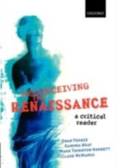 Reconceiving the Renaissance: A Critical Reader
