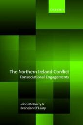 Northern Ireland Conflict: Consociational Engagements